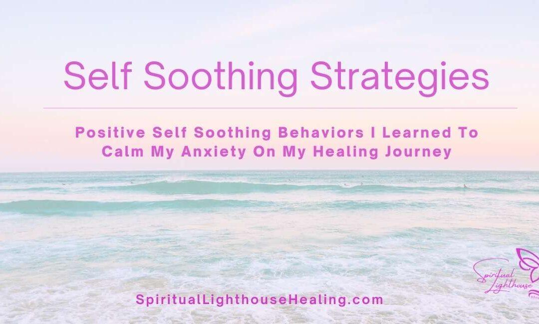 Self Soothing Strategies
